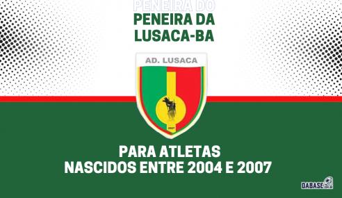Lusaca-BA realizará peneira para duas categorias