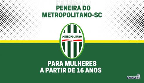 Metropolitano-SC realizará peneira para o futebol feminino